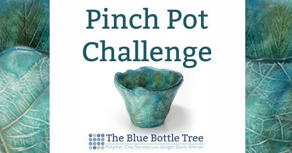 polymer clay pinch pot challenge