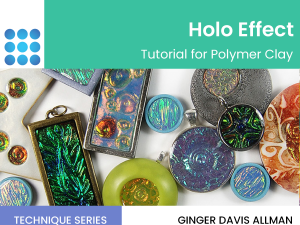 holo effect in polymer clay tutorial cover