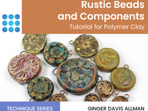 rustic beads and components tutorial for polymer clay cover