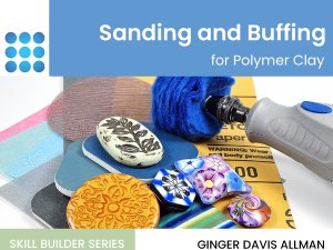 sanding and buffing polymer clay course cover